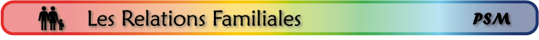 sous-titre PSM_domaine relations familiales