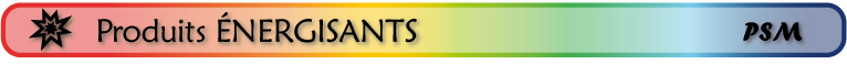 sous-titre PSM_produits énergisant naturels