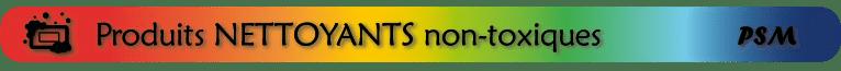 sous-titre PSM_produits nettoyants non-toxiques